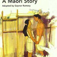 A MAORI STORY PRIMARY LEVEL 6